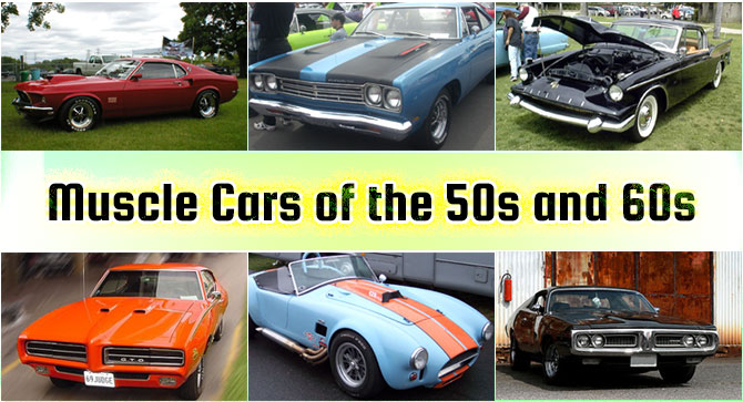 Muscle Cars of the 50s and 60s