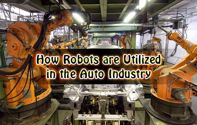 Photo of How Robots are Utilized in the Auto Industry