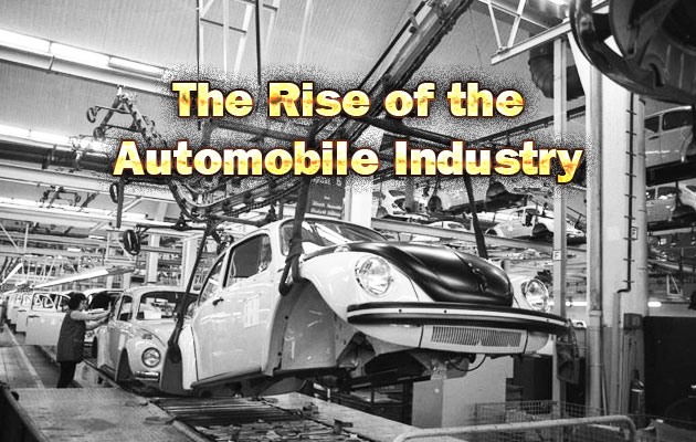 Photo of The Rise of the Automobile Industry