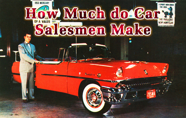 Photo of How Much do Car Salesmen Make