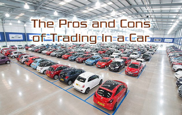 The-Pros-and-Cons-of-Trading-in-a-Car