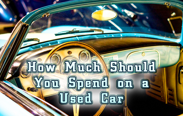Photo of How Much Should You Spend on a Used Car